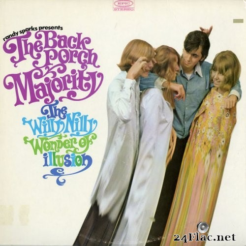 The Back Porch Majority - The Willy Nilly Wonder Of Illusion (1967) Hi-Res