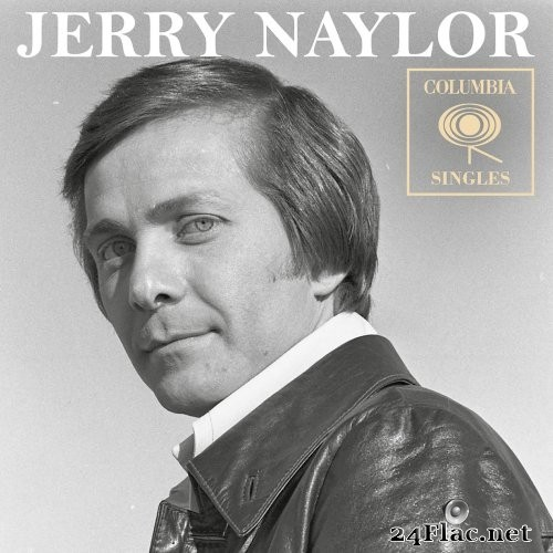 Jerry Naylor - Columbia Singles (2018) Hi-Res