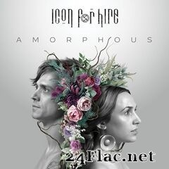Icon For Hire - Amorphous (2021) FLAC