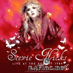 Stevie Nicks - Live at The Summit 1989 (2021) FLAC