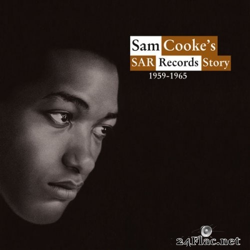 Various Artists - Sam Cooke's SAR Records Story 1959-1965 (2021) Hi-Res