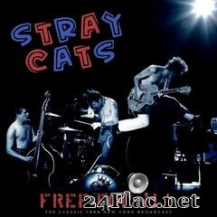 Stray Cats - Free For All (Live 1988) (2021) FLAC
