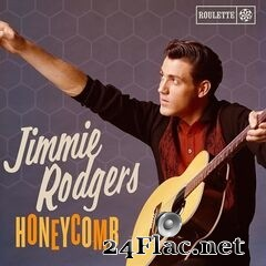 Jimmie Rodgers - Honeycomb (2021) FLAC