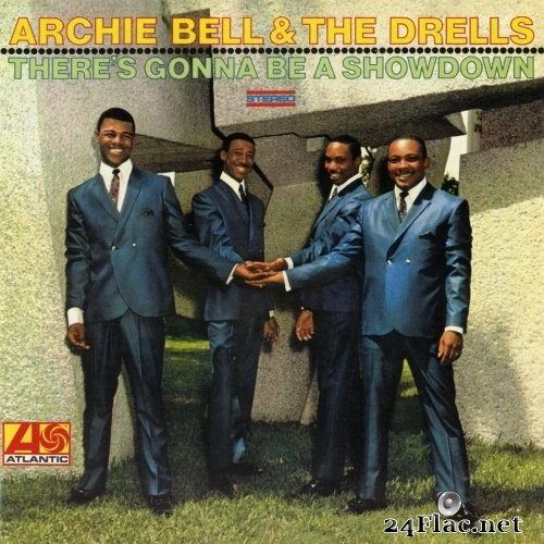 Archie Bell & The Drells - There's Gonna Be A Showdown (1969/2012) Hi-Res