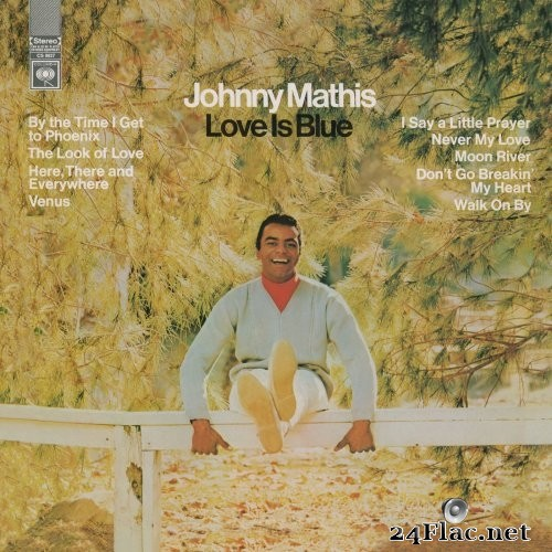 Johnny Mathis - Love Is Blue (1968/2018) Hi-Res