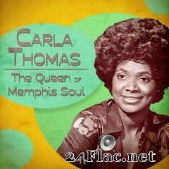 Carla Thomas - The Queen of Memphis Soul (Remastered) (2020) FLAC