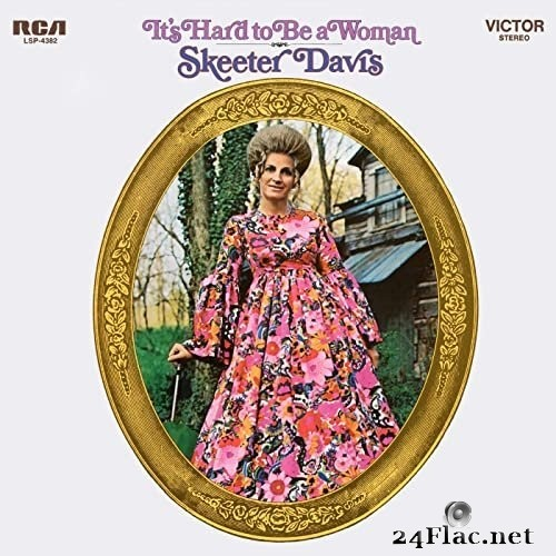 Skeeter Davis - It's Hard to be a Woman (1970/2020) Hi-Res