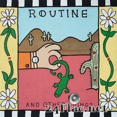 Routine - And Other Things (2020) FLAC