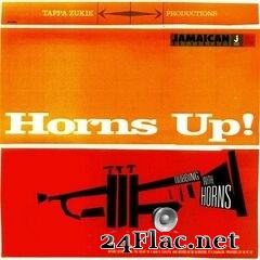 Tappa Zukie - Horns Up! Dubbing With Horns (2021) FLAC