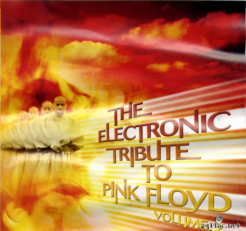VA - The Electronic Tribute to Pink Floyd Vol.2 (2002) [FLAC (image + .cue)]