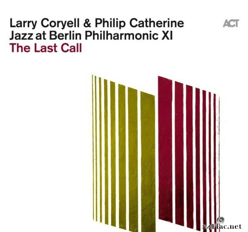 Larry Coryell - Jazz at Berlin Philharmonic XI - The Last Call (Live) (2021) [FLAC (tracks)]