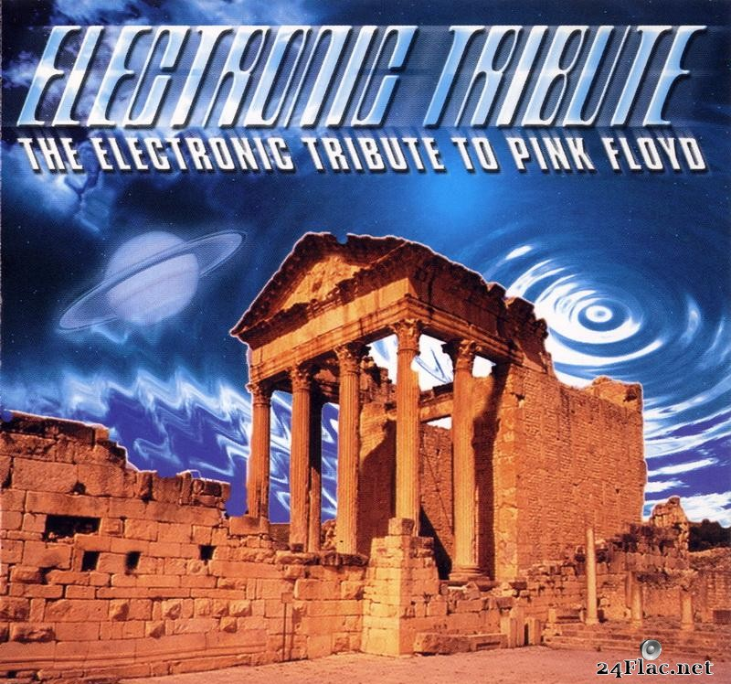 VA - The Electronic Tribute To Pink Floyd Vol.1 (2000) [FLAC (image + .cue)]