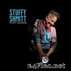 Stuffy Shmitt - Stuff Happens (2020) FLAC