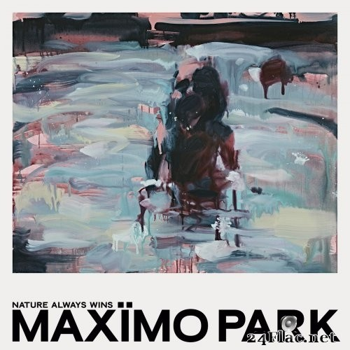 Maxïmo Park - Nature Always Wins (2021) Hi-Res