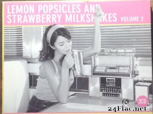 VA - Lemon Popsicles & Strawberry Milkshakes Vol 2 (2010) [FLAC (tracks + .cue)]