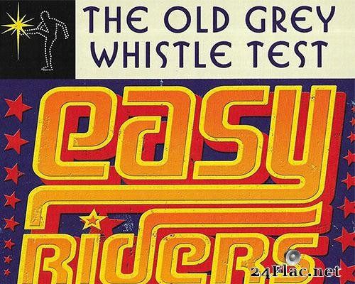 VA - The Old Grey Whistle Test: Easy Riders (2018) [FLAC (tracks + .cue)]
