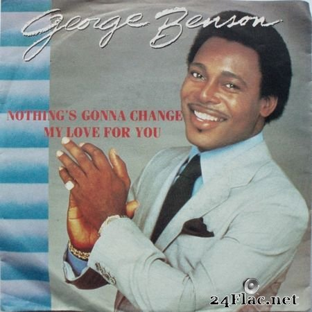 George Benson - Nothing's Gonna Change (1985) FLAC