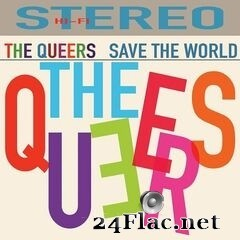 The Queers - Save the World (2020) FLAC