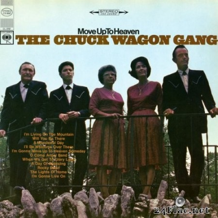 The Chuck Wagon Gang - Move Up To Heaven (1967/2017) Hi-Res