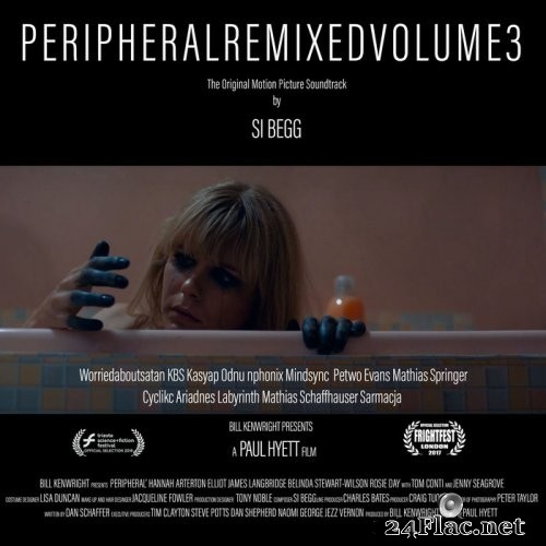 Si Begg - Peripheral Original Motion Picture Soundtrack Remixed Volume 3 (2021) Hi-Res