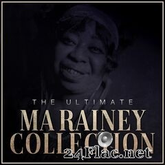 Ma Rainey - The Ultimate Ma Rainey Collection (2021) FLAC