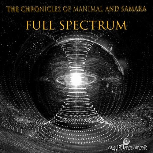 The Chronicles of Manimal and Samara - Full Spectrum (2021) Hi-Res