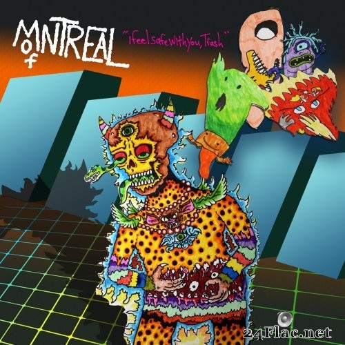 of Montreal - I Feel Safe With You, Trash (2021) Hi-Res