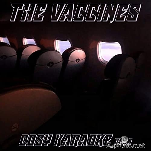 The Vaccines - Cosy Karaoke, Vol. 1 (2021) Hi-Res
