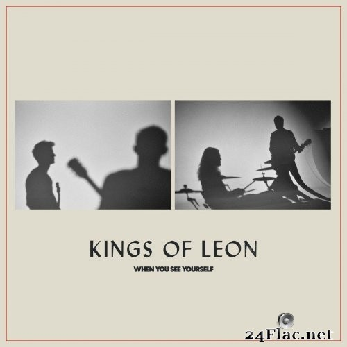 Kings of Leon - When You See Yourself (2021) Hi-Res + FLAC