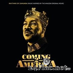 - Rhythms of Zamunda (Music Inspired by the Amazon Original Movie: Coming 2 America) (2021) FLAC