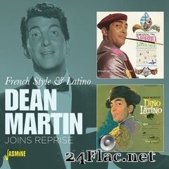 Dean Martin - French Style & Latino: Joins Reprise 1962 (2021) FLAC