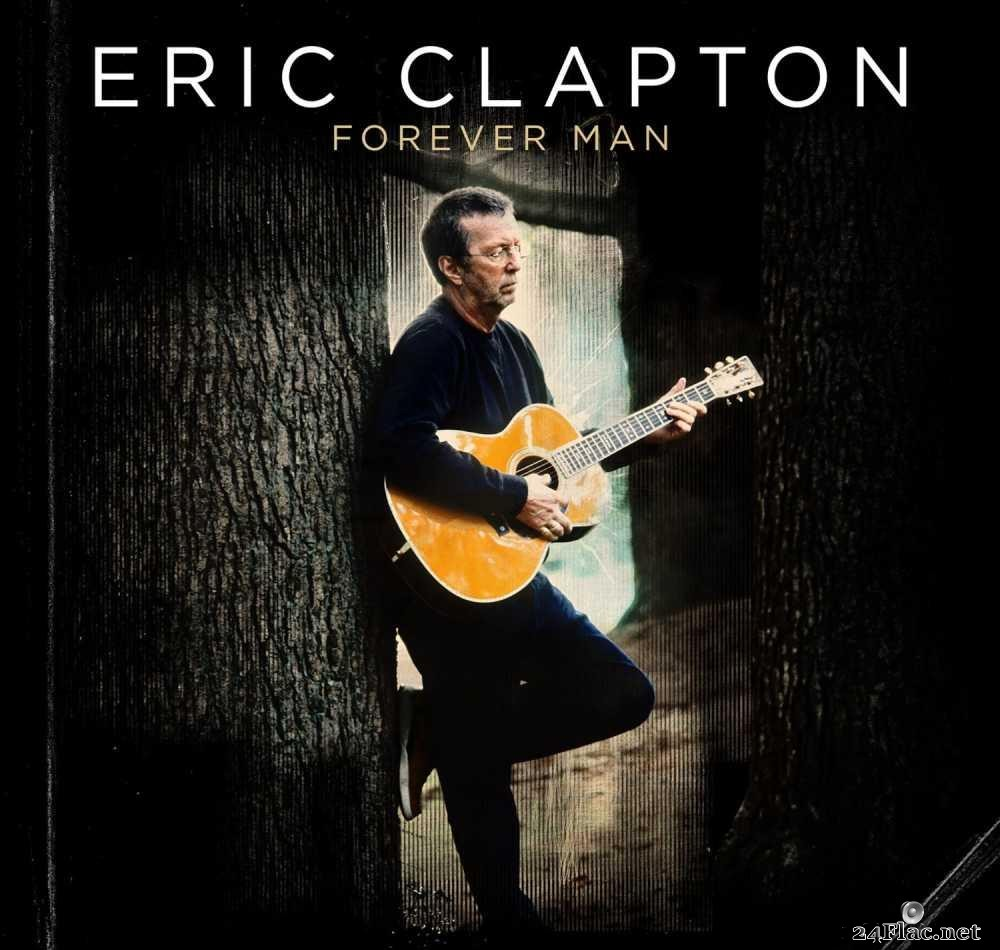 Eric Clapton - Forever Man (Deluxe Edition) (2015) [FLAC (tracks + .cue)]