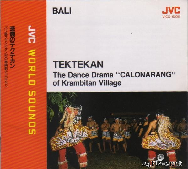 VA - Tektekan  The Dance Drama 'Calonarang' of Krambitan Village (1992) [FLAC (tracks + .cue)]