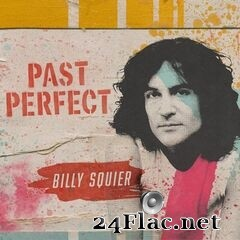 Billy Squier - Past Perfect EP (2021) FLAC
