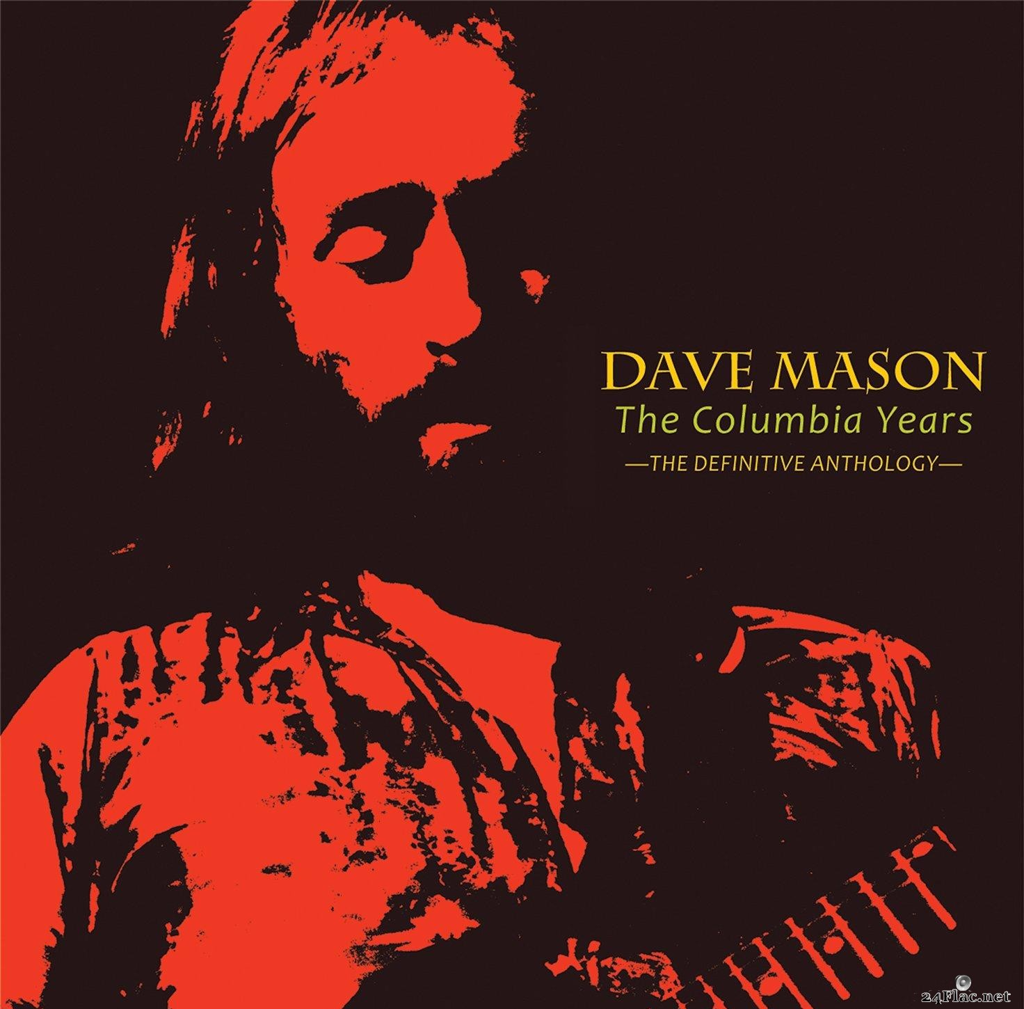 Dave Mason - The Columbia Years - The Definitive Anthology (2014) [FLAC (tracks + .cue)]