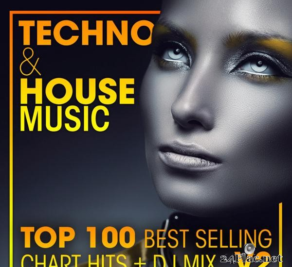 VA - Techno & House Music Top 100 Best Selling Chart Hits & DJ Mix V2 (2021) [FLAC (tracks)]