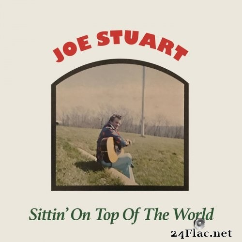 Joe Stuart - Sittin' on Top of the World (1975) Hi-Res
