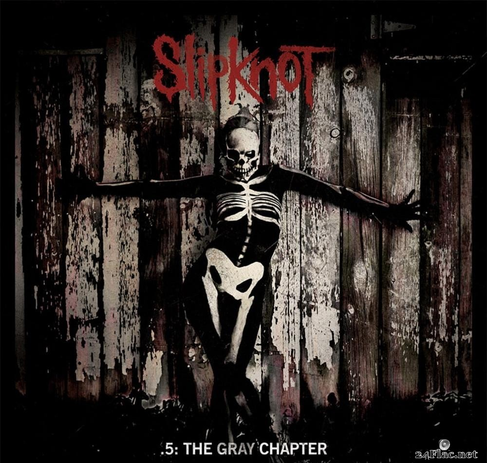 Slipknot - .5 The Gray Chapter (2014) [FLAC (tracks)]