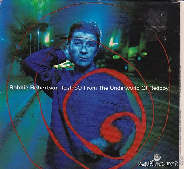Robbie Robertson - Contact From The Underworld Of Redboy (1998) [FLAC (tracks + .cue)]