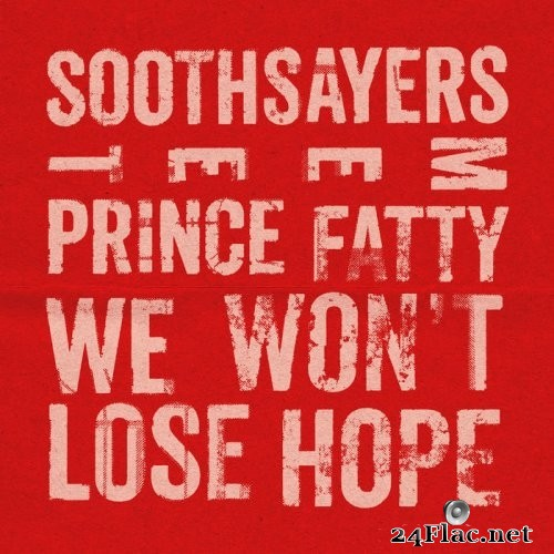 Soothsayers - We Won't Lose Hope (feat. Prince Fatty) (2021) Hi-Res