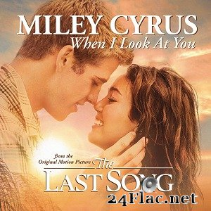 Miley Cyrus - When i look at you (2010) FLAC