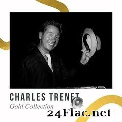 Charles Trenet - Gold Collection (2021) FLAC