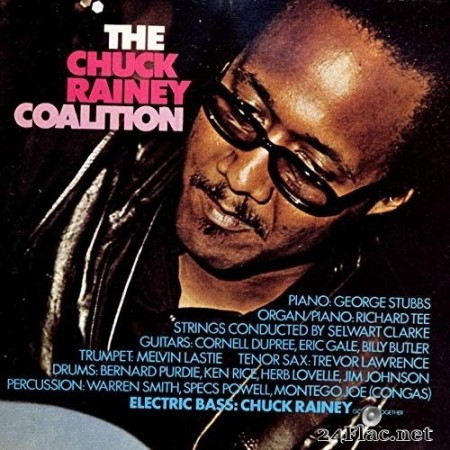 The Chuck Rainey Coalition - The Chuck Rainey Coalition (Remastered) (1972/2019) Hi-Res