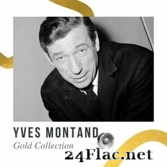 Yves Montand - Gold Collection (2021) FLAC