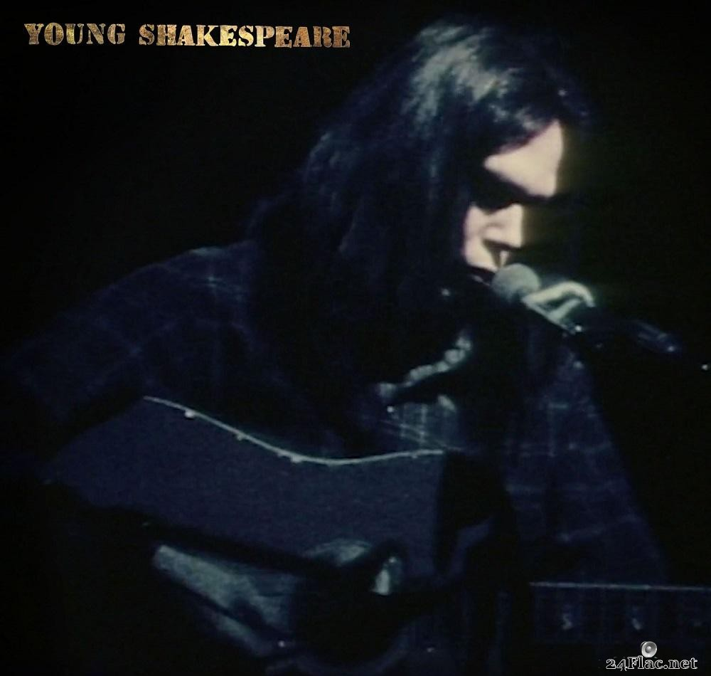 Neil Young - Young Shakespeare (2021)  [FLAC (tracks + .cue)]