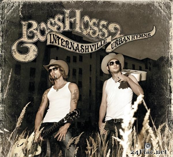 The BossHoss - Internashville Urban Hymns (2005) [FLAC (tracks + .cue)]