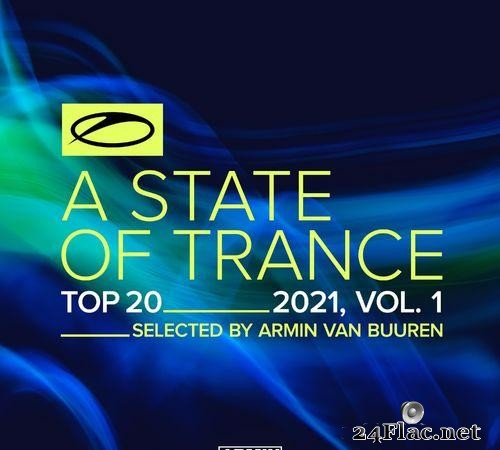 Armin van Buuren - A State Of Trance Top 20 - 2021, Vol. 1 (Selected by Armin van Buuren) (2021) [FLAC (tracks)]