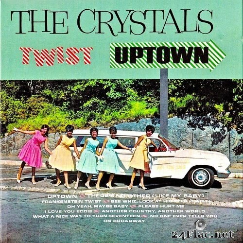 The Crystals - The Crystals Twist Uptown! (1962/2019) Hi-Res