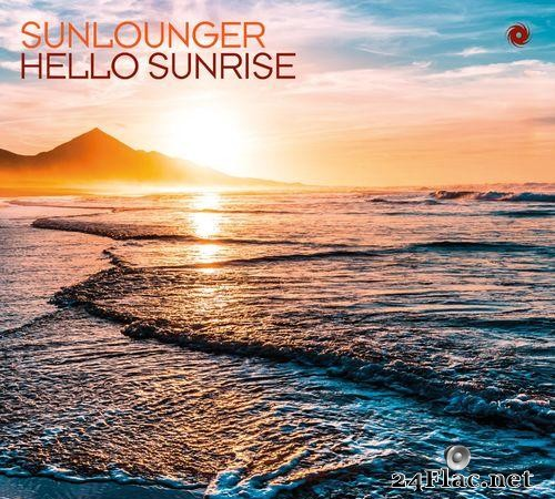 Sunlounger - Hello Sunrise (2021) [FLAC (tracks)]