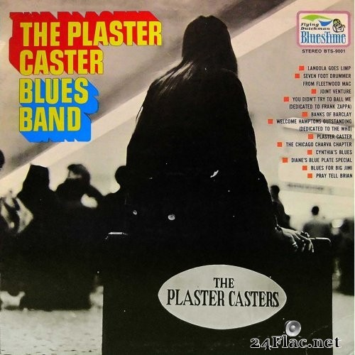 The Plaster Caster Blues Band - The Plaster Caster Blues Band (1969/2018) Hi-Res
